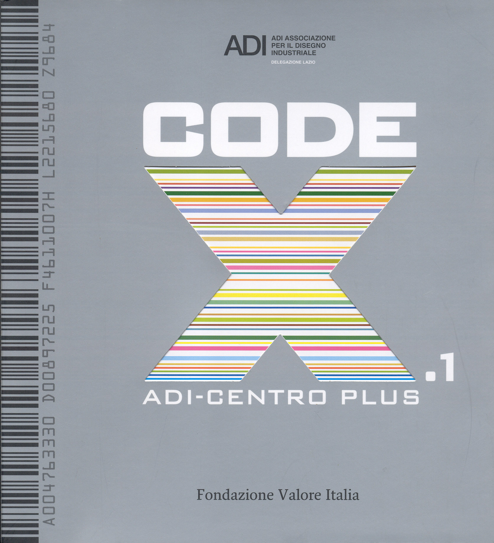 AA.VV. (2009) CODEX.1 - ADI Centro Plus, Roma, F.V.I.