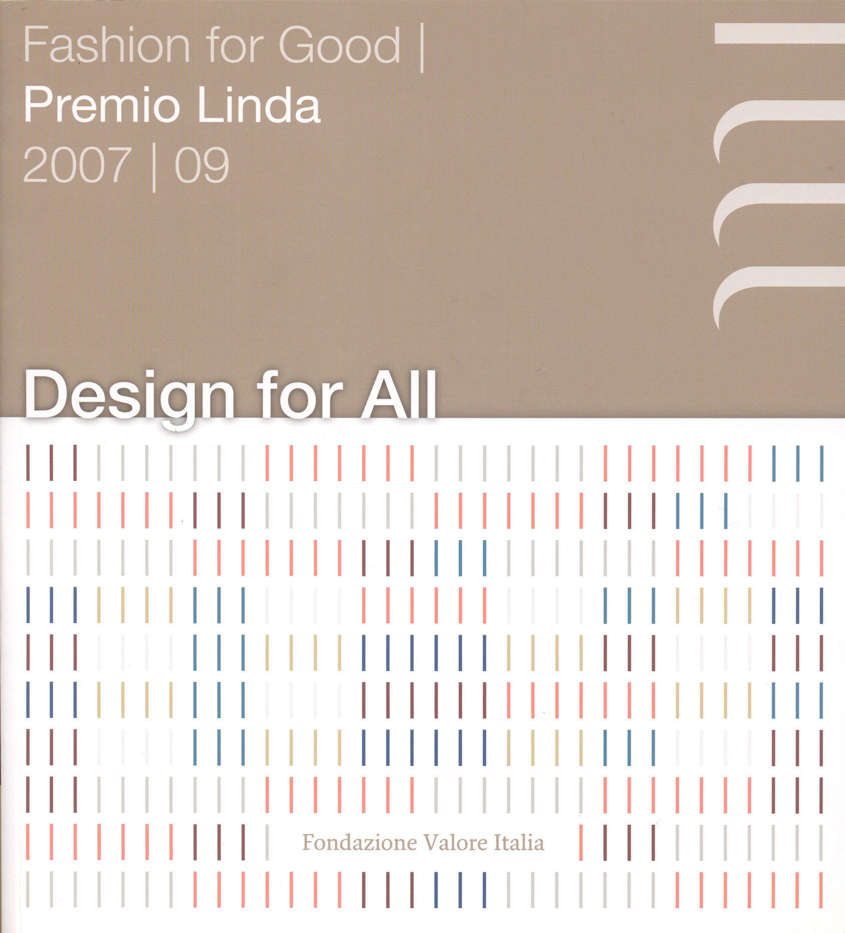 AA.VV. (2010) Design for All, Roma, Fondazione Valore Italia.