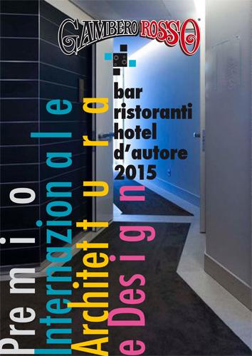 """""""1880 Atypical Rooms a Roma"""", in AA.VV. (2016) Premio internazionale di Architettura e Design/ Bar Ristoranti Hotel di autore 2015, Roma."""