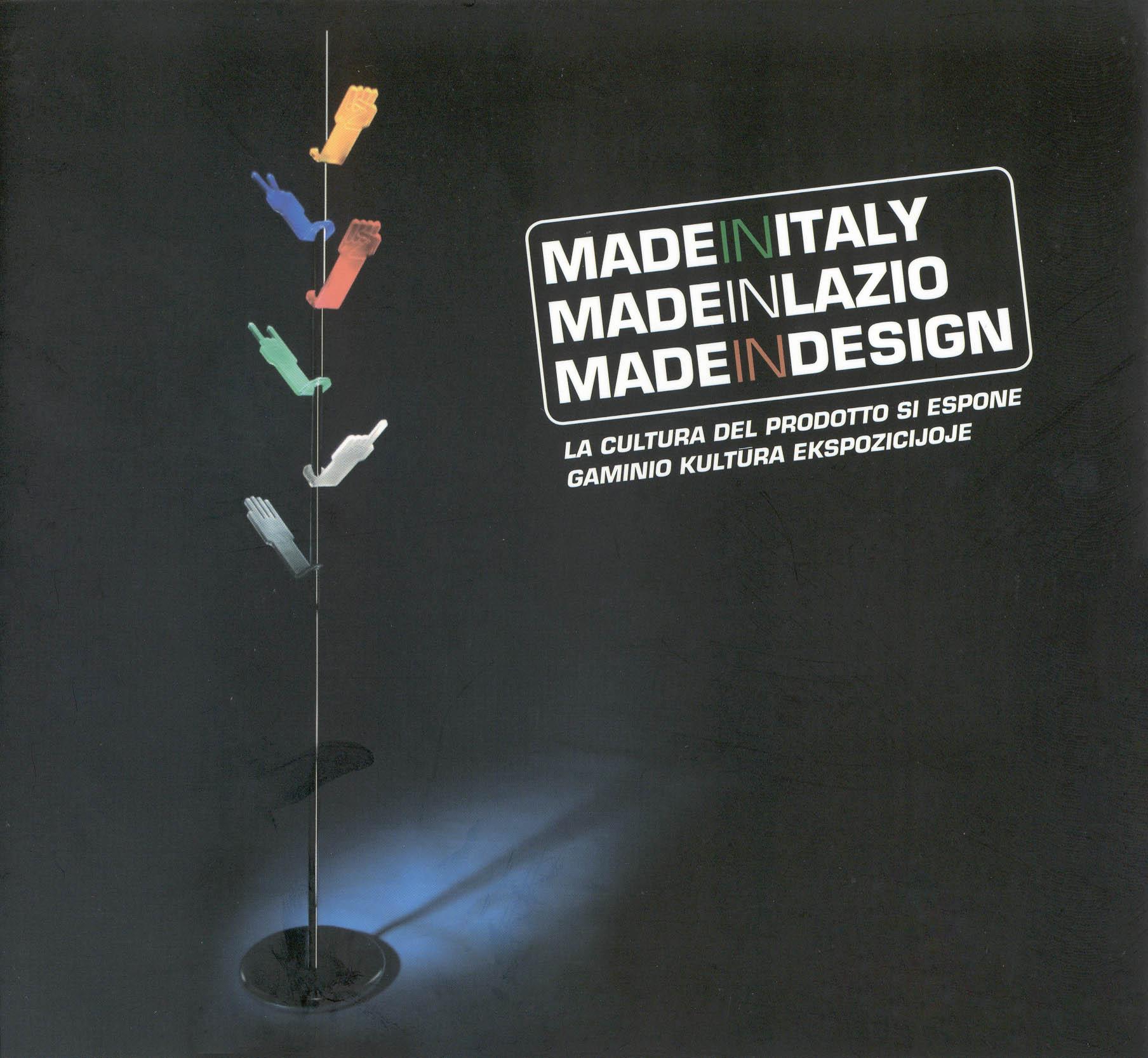 AA.VV. (2005) Made in Italy -  Made in Lazio - Made in design, Vilnius.