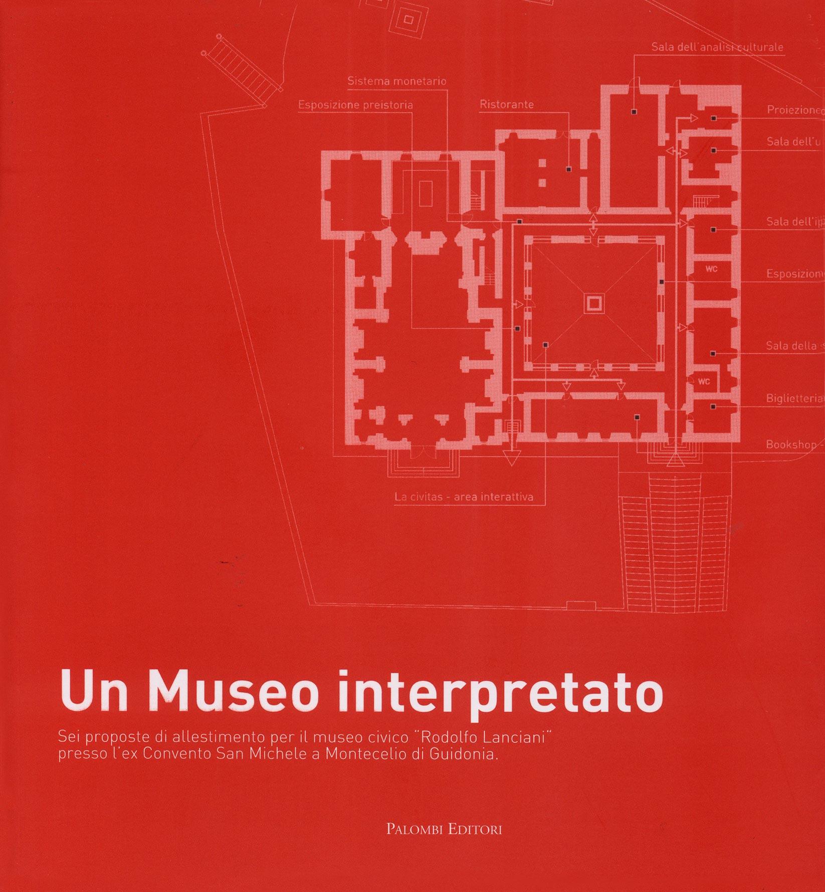 Salvi, Stefano (2013) (a cura di), Un Museo interpretato, Roma.